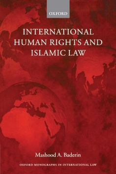 International Human Rights and Islamic Law Oxford Monographs in International Law * Check out this great product.