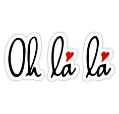 Oh la la, French word art with red hearts by beakraus ~ citation français ~ French Words, French Quotes, Three Words, Paris, Cute Stickers, Color Themes, Lululemon Logo, Word Art, Cute Wallpapers