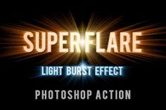 SuperFlare - Back Light Burst Effect Action