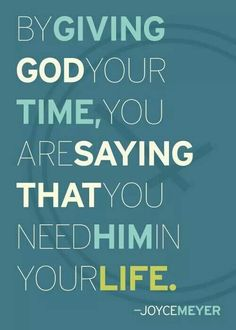 Giving God your time.