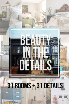 31 Room with 31 Beautiful Details / Pick out the details in a designer room to create a room that your love -- without spending a designer budget!