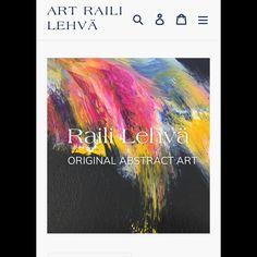 "ABSTRACT ARTIST | RAILI LEHVÄ on Instagram: ""Welcome! My New Shop 🛍 Art Raili Lehvä  #artraililehva #art #artist #abstractors #abstractpainting #acrylicpainting #contemporaryart…"" Abstract Art, Instagram, Artist, Painting, Painting Art, Paintings, Amen, Artists"
