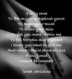 (notitle) - One of kind love - Kinky Quotes, Sex Quotes, Romance Quotes, Qoutes, Soulmate Love Quotes, True Love Quotes, Forbidden Love Quotes, Sexy Quotes For Him, Desire Quotes