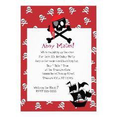 Red Pirate Invitations are great for pirate parties.