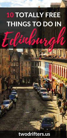 10 Totally Free Things to do in Edinburgh
