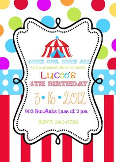 Circus Birthday Invitation  Like The Wording  Birthday Party