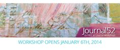 """Journal52 is a """"FREE"""" art journal workshop that will keep you motivated, inspired, and creating all year long. Even though they started in January, anyone can start at either the beginning of the workshop, or where they are at right now. Go join them! :)"""