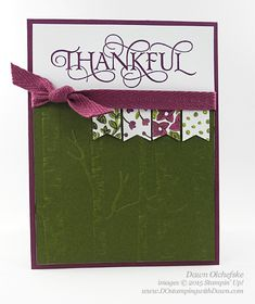 QC Six Sayings: Into The Woods Thankful | DOstamping with Dawn | Bloglovin