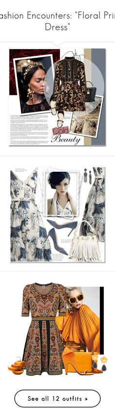 """""""Fashion Encounters: """"Floral Print Dress"""""""" by majezy ❤ liked on Polyvore featuring GET LOST, Dolce&Gabbana, Dodo Bar Or, Erdem, Marchesa, Yves Saint Laurent, Jimmy Choo, polyvoreeditorial, polyvorecontest and M Missoni"""