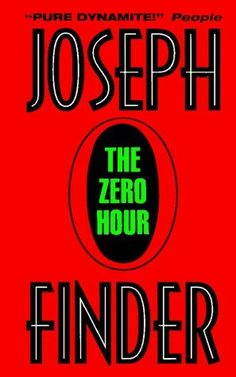 The Zero Hour, by Joseph Finder.