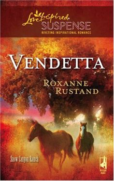 Vendetta (Snow Canyon Ranch) by [Rustand, Roxanne]