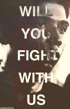 """""""Will you fight with us?"""" #OurLeadertheMockingjay #Mockingjay"""