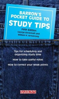 Pocket Guide to Study Tips (Barron's Pocket Guides) by George Ehrenhaft,http://www.amazon.com/dp/0764126938/ref=cm_sw_r_pi_dp_FlMGsb18YWZZB0PG