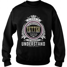 Awesome Tee  yetter  Its a yetter Thing You Wouldnt Understand  T Shirt Hoodie Hoodies YearName Birthday T shirts