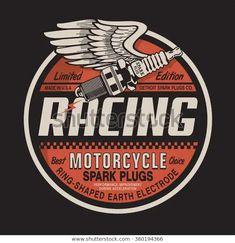 Motorcycle racing plug typography, t-shirt graphics, vectors - T-Shirt Inspiration - Antique Signs, Vintage Signs, Vintage Posters, Motorcycle Logo, Motorcycle Design, Motorcycle Touring, Motos Vintage, Vintage Helmet, Automotive Logo