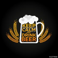 Vector: Keep calm and drink beer. Beer illustrations. Vector. Beer Poster