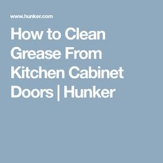 Cleaning kitchen cabinets is important, especially grease stains as they usually go unnoticed and grow gradually. In this post, you'll find easy ways to clean grease from kitchen cabinets. Types Of Kitchen Cabinets, Rustic Kitchen Cabinets, Kitchen Cabinet Doors, Cupboards, Cleaning Cabinets, Bathroom Cleaning, Cleaning Wipes, Cleaning Hacks, Cleaning Solutions