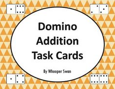 Domino Addition Task Cards https://www.teacherspayteachers.com/Product/Domino-Addition-Task-Cards-2037598 #math #dominomath #addition #TaskCards #scoot #tpt #teacherspayteachers #mathematics