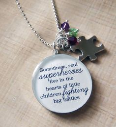 Sterling Silver Autism Necklace-Sometimes Real Superheroes Live in the Hearts of Little Children Fighting Big Battles-Autism Mom-Teacher