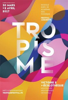 Top 10 Graphic Design Trends That Will Shape 2019 – kv-montpellier_bright colors. Design Trends 2018, Graphic Design Trends, Graphic Design Posters, Graphic Design Inspiration, Poster Designs, Graphic Art, Layout Design, Graphisches Design, Print Design