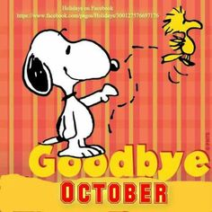 Snoopy ❤ Goodbye October