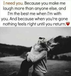 The truth. You're my best friend, the man I'm deeply in love with my eternal soul mate. The love of my life. I feel I knew this within 24 hours of being with you. Stay safe, gorgeous. Come home soon.