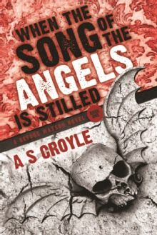 When the Song of the Angels is Stilled - A Before Watson Novel - Book One  by A S Croyle