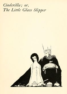 """Cinderilla, or, The Little Glass Slipper"" Title Page.     Harry Clarke Illustrations: The Fairy Tales of Charles Perrault"
