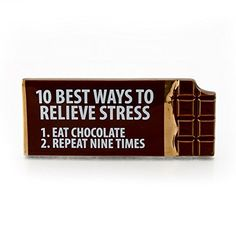 """Enesco Our Name is Mud """"Best Ways to Relieve Stress"""" Chocolate Bar Ceramic Desk Plaque Chocolate Lovers Quotes, Chocolate Humor, I Love Chocolate, Chocolate Sayings, Foodie Quotes, Baking Quotes, Stress Quotes, Ways To Relieve Stress, Funny Signs"""