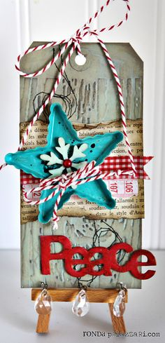 Ronda Palazzari Peace Tag...this is a cute pattern for a table display