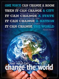 YOU can change the world. I can change the world. WE can change the world. Inspirational Posters, Motivational Posters, Inspirational Lines, Our Planet, Save The Planet, Planet Earth, We Are The World, In This World, Contexto Social