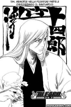 Read Bleach Chapter 134 : Memories In The Op. 2 Longing For Sanctuary - The Exciting and Exquisite Bleach Manga Bleach Manga is a Japanese Manga series that is illustrated and writer by Tite Kubo. Bleach has over two hundred series in whic Shinigami, Bleach Characters, Anime Characters, Ukitake Bleach, Bleach Manga Chapters, Manga Art, Manga Anime, Anime Boys, Anime Art