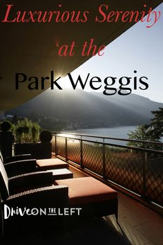 Everyone deserves a little splurge, and the Park Weggis, in the tiny town of Weggis, Switzerland on Lake Lucerne, is a destination unto itself. Luxury, indulgence, and beauty.
