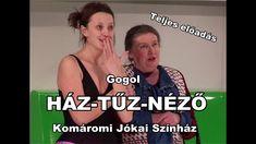 Gogol: HÁZ-TŰZ-NÉZŐ - Komáromi Jókai Színház (Teljes előadás)