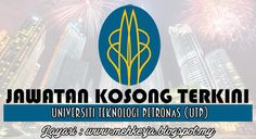 Jawatan Kosong di Universiti Teknologi PETRONAS (UTP) - 29 Sept 2016   Universiti Teknologi PETRONAS (UTP) was established in 1997 and has grown to be one of the most prominent private universities in Malaysia. UTP offers wide range of industry-relevant engineering and technology programmes at undergraduate and postgraduate levels.  Jawatan Kosong Terkini 2016diUniversiti Teknologi PETRONAS (UTP)  Position:  1.Lecturer  Closing date : 29 September 2016  Job Requirement And Job Description…