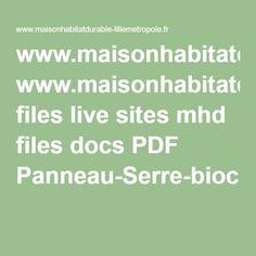 www.maisonhabitatdurable-lillemetropole.fr files live sites mhd files docs PDF Panneau-Serre-bioclimatique-MHD.pdf