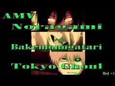 #AMV    #Noragami    #Tokyo #Ghoul    #Bakemonogatari