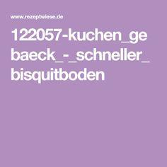 122057-kuchen_gebaeck_-_schneller_bisquitboden