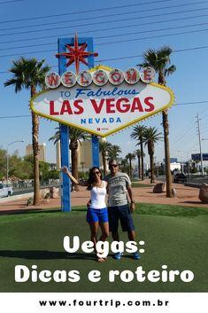 Las Vegas: atrações, passeios e dicas de hotéis. #lasvegas #usa #estadosunidos #roteirolasvegas