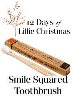 On the sixth day of Christmas Lillie Magazine gave to me, a Smile Squared Toothbrush! Smile bright with an environmental alternative to a plastic toothbrush. Who knew taking care of your teeth could help the environment? Each brush is made of biodegradable bamboo handle and of high-quality bristles. Plus, for every toothbrush you buy, Smile Squared will give one to a child in need. This holiday season, bring a smile to a child's face with a Smile Squared Toothbrush only at…