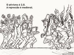 O ativismo é 2.0. A repressão é medieval