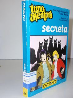 """Monografia """"Uma aventura secreta"""" de Ana Maria Magalhães e Isabel Alçada da editora Caminho, ISBN 972-21-1467-0"""