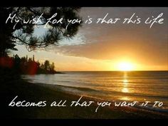 MY Wish! by Rascal Flatts One of the best songs ever!!  The words inspire hope and dreams for the future.  Love it!