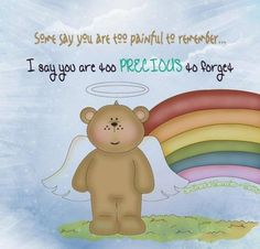 You may expect a bereaved parent to want to forget their child because of the pain they feel. This is a wrong assumption. Forgetting will not heal, only remembering will. and just because the memories can be painful, does not mean they aren't precious. Birthday In Heaven, 2nd Birthday, Missing My Son, Infant Loss Awareness, Stillborn, Baby Up, Losing A Child, Happy Anniversary, Healthy Kids