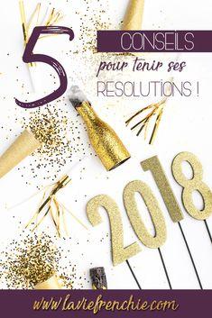 5 conseils pour tenir ses résolutions plus d'une semaine !  Article - La Vie Frenchie blog   Nouvel année, nouvel an, 2018, blogging, lifestyle, blogger, baby blogger, blogueuse, conseils, résolutions, article, positif, motivation, développement personnel, La Vie Frenchie.