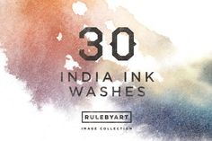 India Ink Washes by RuleByArt on Creative Market