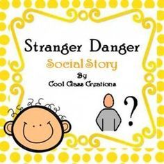 Stranger Danger Social Story.This Social story is a small book highlighting the danger of strangers and what not to do.These small books can be laminate for durability and read to or with your pupils.Be first to see new products I upload by clicking the green star next to my store to becoming a follower.