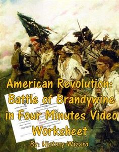 This video worksheet allows students learn about the Battle of Brandywine during the American Revolution. The video clip is only four minutes long, but it is packed full of information that will keep your students engaged.This video worksheet works great as a Do Now Activity or as a complement to any lecture or lesson plan on the American Revolution.
