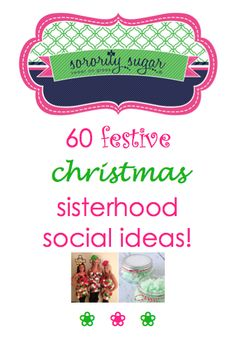 Tis the season for celebrating the holidays with your sisterhood. Plan a merry, merry event and share holiday cheer with your sorority! <3 BLOG LINK: http://sororitysugar.tumblr.com/post/103330107829/festive-frolicking-christmas-sisterhood-socials#notes