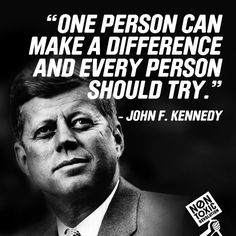 You can be the difference. Happy #PresidentsDay. #mantramonday #mondaymantra #quote #jfk   | via @Lindsay Dillon eller A Breast Non Toxic Revolution